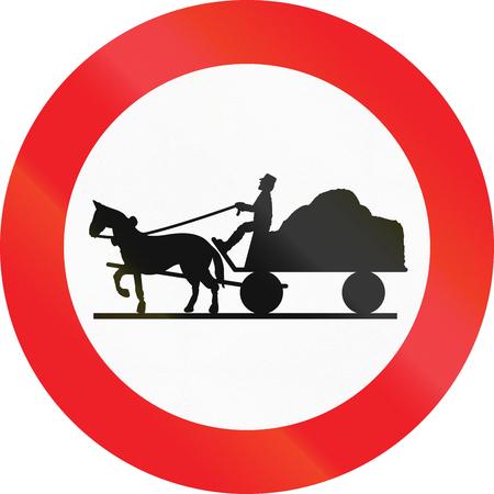 thoroughfare: Austrian sign prohibiting thoroughfare of horse drawn carriages.
