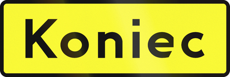 end of road: Polish road sign: End of hazard. Koniec means end.
