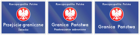 national border: Polish road sign, the text means: Republic of Poland - National border crossing - Swiecko. Granica Panstwa means country border.