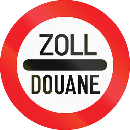 Austrian sign at a toll station. Zoll and Douane both mean toll in english. Zdjęcie Seryjne