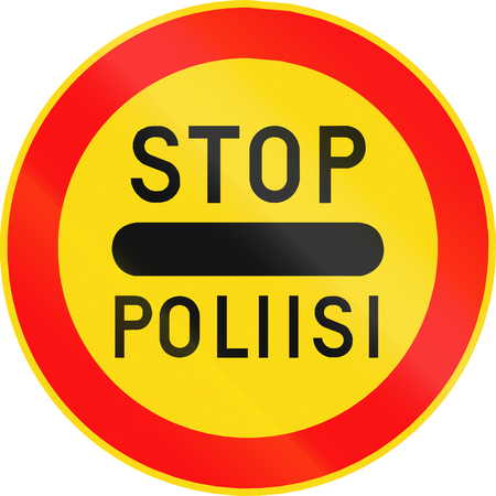 traffic warden: Road sign 392 in Finland - Police checkpoint ahead, passing without stopping first prohibited. The words mean stop - police.