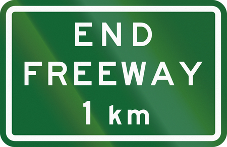 kilometer: Australian road sign: End freeway - 1 kilometer.