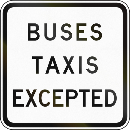 supplementary: Supplementary Australian road sign - Buses and taxis excepted
