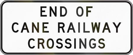crossings: Australian warning sign - End of cane railway crossings