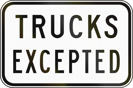 supplementary: Supplementary Australian road sign - Trucks Excepted