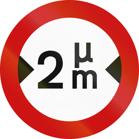 greek alphabet: Greek sign prohibiting thoroughfare of vehicles with a width over 2 meters. The upper token is the Greek letter mmu. Stock Photo