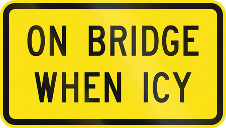 supplementary: An Australian supplementary traffic sign - On bridge when icy Stock Photo