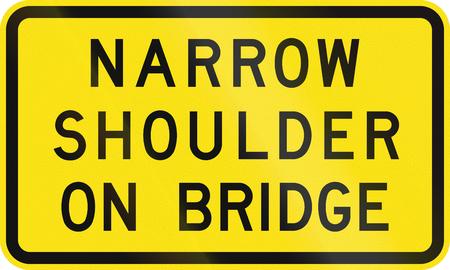 road shoulder: An Australian warning traffic sign - Narrow shoulder on bridge