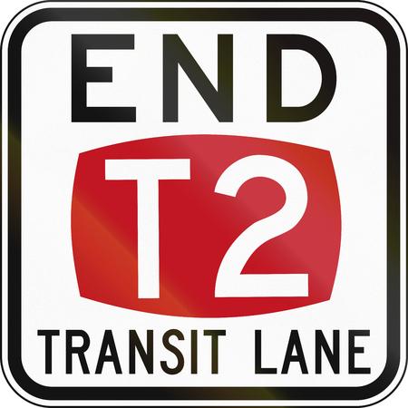 occupancy: Australian regulatory sign - End T2 Transit Lane Stock Photo