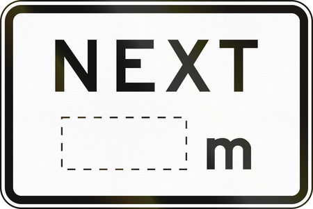 supplementary: Supplementary Australian road sign: Next... meters, with copy space