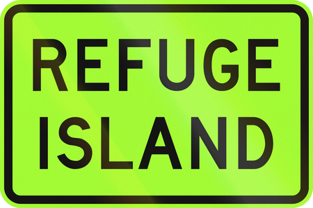 refuge: An Australian warning traffic sign - Refuge island