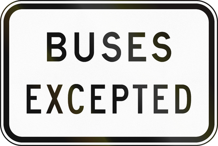 supplementary: Supplementary Australian road sign - Buses Excepted Stock Photo