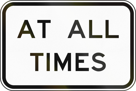 supplementary: Supplementary Australian road sign: At all times Stock Photo