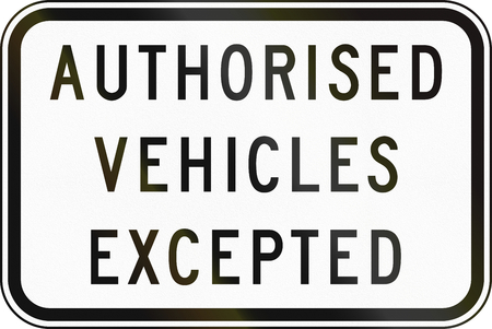 supplementary: Supplementary Australian road sign: Authorized vehicles excepted Stock Photo