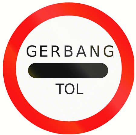 Passing without stopping prohibited road sign with the words: Toll plaza in Indonesian.