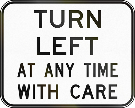 left handed: Australian regulatory sign - Turn left at any time with care