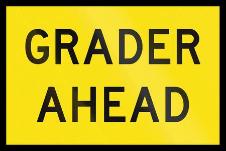 grader: An Australian temporary road sign - Grader ahead