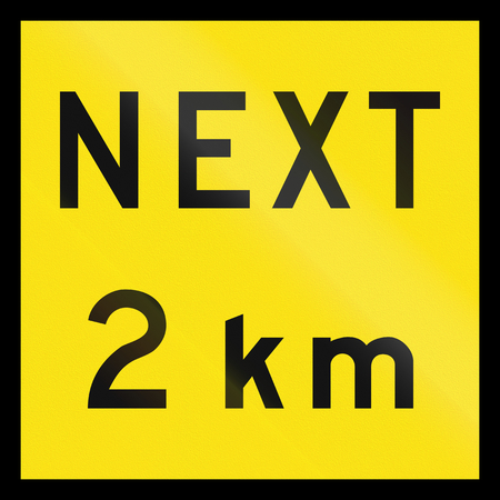 km: An Australian temporary supplementary road sign - next 2 km
