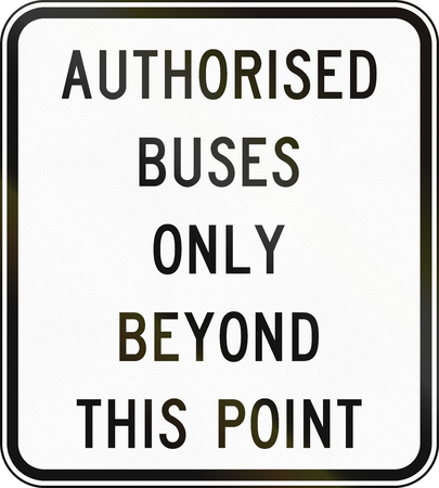 supplementary: Supplementary Australian road sign - Authorised Buses Only