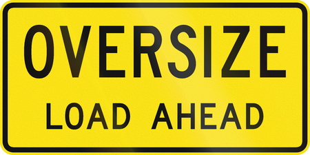 An Australian additional temporary road sign used in Queensland - Oversize load ahead