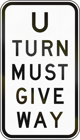 give the way: An Australian road sign used in Victoria - U-turn must give way