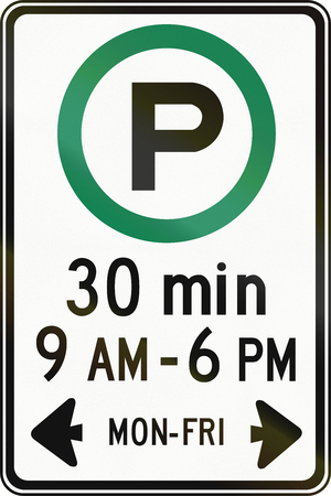 letter word: Canadian road sign - Half hour parking on workdays in specified times. This sign is used in Ontario.