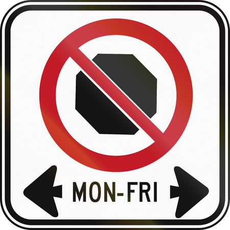 weekday: Canadian road sign - No Stopping. This sign is used in Ontario. Stock Photo