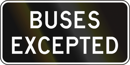 supplementary: Supplementary Canadian road sign - Buses Excepted. This sign is used in Ontario. Stock Photo