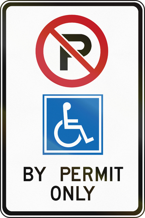 disabled parking sign: A Road sign in Canada - Disabled parking by permit only. This sign is used in Ontario.