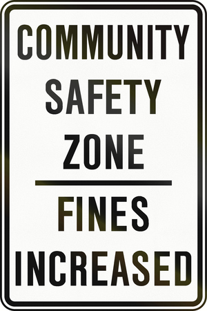sentencing: Canadian road sign - Community traffic zone - Fines increased. This sign is used in Ontario. Stock Photo