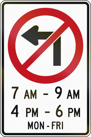 left handed: Canada traffic sign - No left turn in specified times. This sign is used in Ontario.