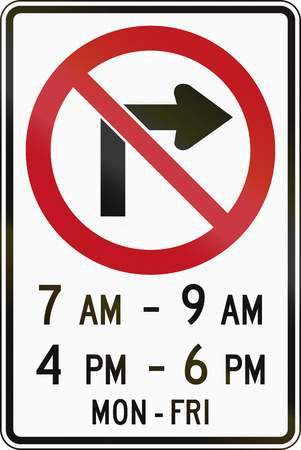 weekday: Canada traffic sign - No right turn in specified times. This sign is used in Ontario.