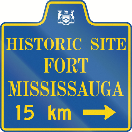 historic site: Guide road sign in Canada - Historic Site Fort Mississauga. This sign is used in Ontario.