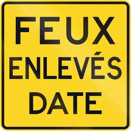 warning lights: Warning road sign in Quebec, Canada - Traffic lights off by date.