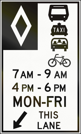 occupancy: Special lane road sign in Canada - Lane only for buses, taxis, HOVs and bicycles at given times. This sign is used in Ontario.