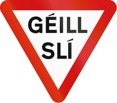 gaelic: Irish traffic sign: Yield sign - Version in Gaelic language Stock Photo