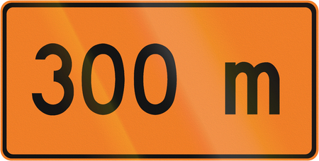 supplementary: Supplementary roadworks sign in Canada - 300 meters. This sign is used in Ontario.