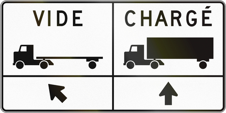 empty handed: Regulatory road sign in Quebec, Canada - Directions for emptyvide and loadedcharge trucks.