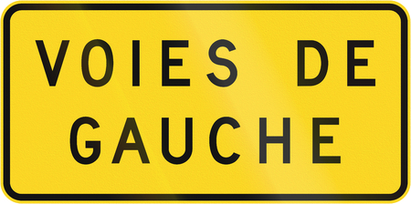 supplemental: Supplemental warning road sign in Quebec, Canada - Left lanes.