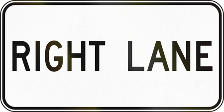 right handed: Supplementary Canadian road sign - Right lane. This sign is used in Ontario. Stock Photo