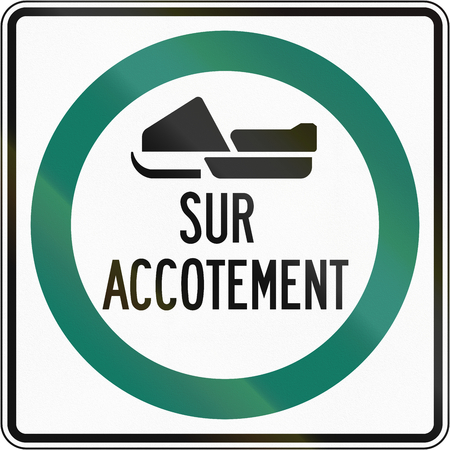 no skid: Regulatory road sign in Quebec, Canada - Snowmobiles drive on shoulder. The text means: on shoulder.