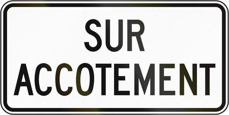 road shoulder: Supplementary Regulatory road sign in Quebec, Canada - On shoulder.