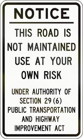 maintained: Road not maintained notice by the Ministry of Transportation - Ontario - Canada.