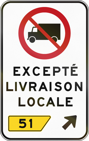 quebec: Canadian regulatory traffic sign - No lorries. The text means: Except local delivery. This sign is used in Quebec. Stock Photo
