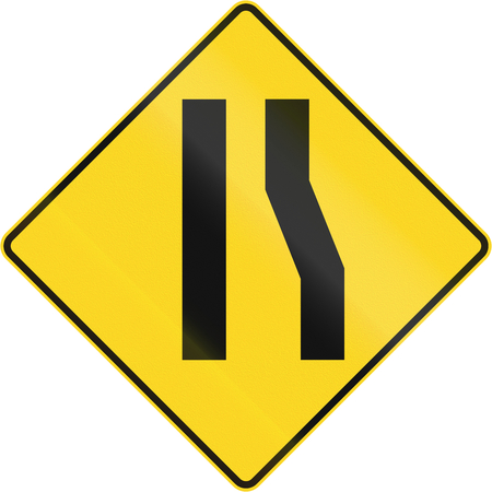 one lane roadsign: Canadian road warning sign: Road narrows on the right. This sign is used in Quebec.