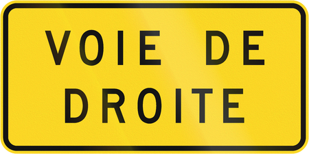 right handed: Supplemental warning road sign in Quebec, Canada - Right Lane. Stock Photo