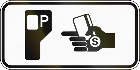 fee: Canadian traffic sign: Parking fee station. This sign is used in Quebec.
