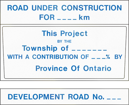 informational: Informational road sign in Canada - Contract identification sign for development road projects. This sign is used in Ontario.