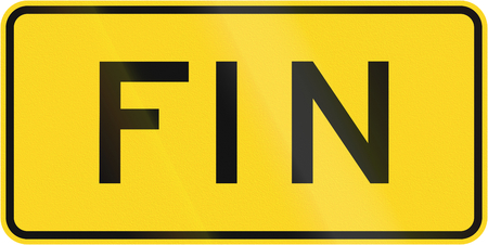 means to an end: Canadian road sign: End of hazard. Fin means end. This sign is used in Quebec. Stock Photo