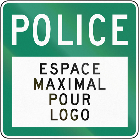 maximum: Guide sign in Quebec, Canada - Police, with copy space. Espace maximum pour logo means maximum space for logo.
